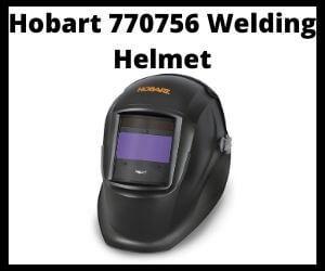 Hobart 770756 Welding Helmet Review