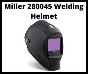 Miller 280045 Welding Helmet Review